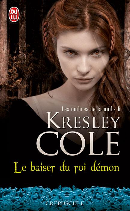 Les Ombres de la Nuit - Tome 6 : Le baiser du roi démon de Kresley Cole 97822910
