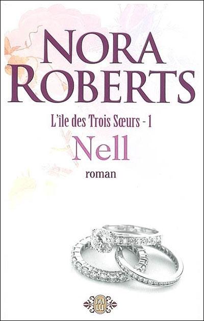 L'île des trois soeurs - Tome 1 : Nell - Nora Roberts (romance paranormale) 97822913