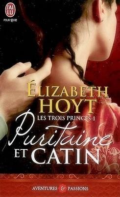 Les trois princes - Tome 1 : Puritaine et catin de Elizabeth Hoyt Book_c23