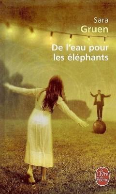 De l'eau pour les éléphants - Sara Gruen De-l-e10