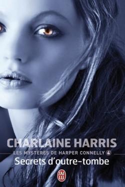Les mystères de Harper Connelly T4 : Secrets d'Outre Tombe - Charlaine Harris Les-my10