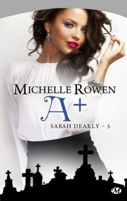 Sarah Dearly Tome 5 : A plus - Michelle Rowen Url14