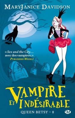 Queen betsy tome 8 : Vampire et Indésirable de MaeyJanice Davidson Url36