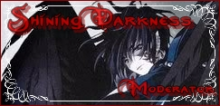 Shining Darkness (Moderator)