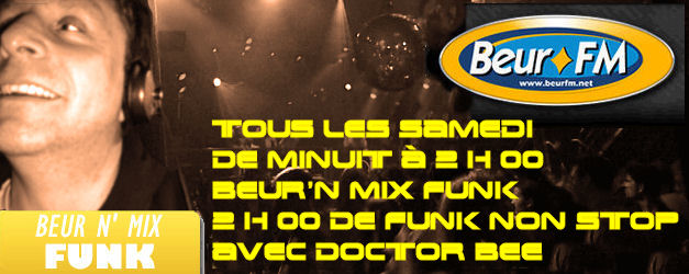 beur'n mix funk sur beur fm avec doctor bee Docbeu10