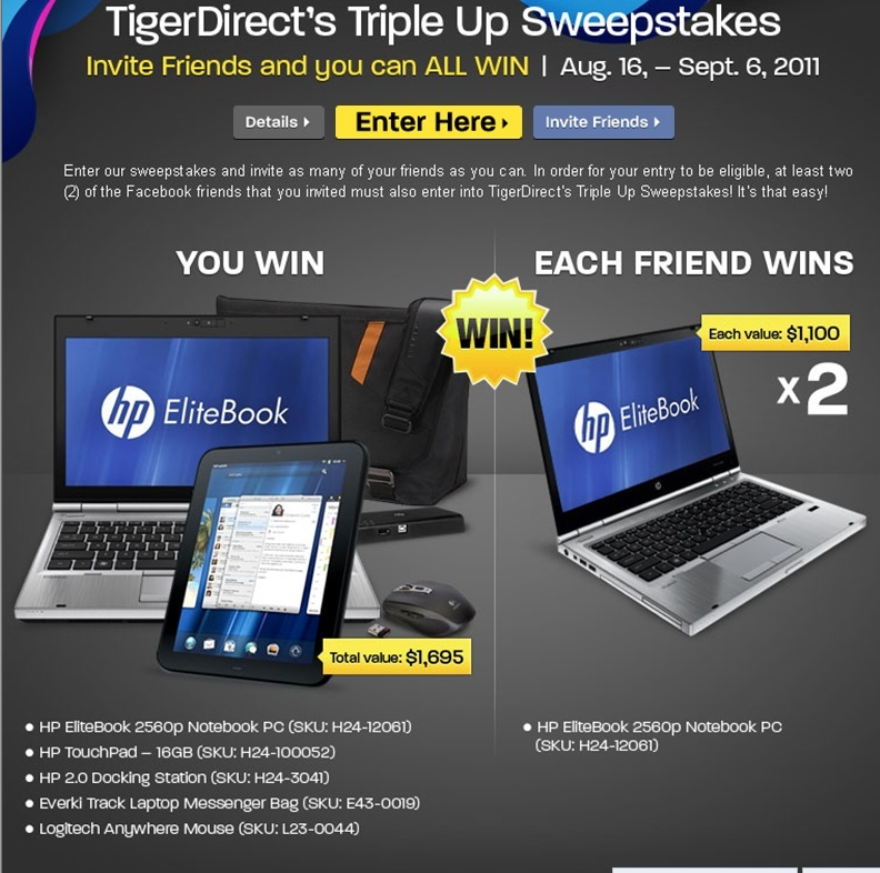 TigerDirect's Triple Up Sweepstakes  Contes11