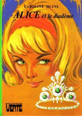 Les livres de la bibliothèque verte . - Page 17 Alice_11