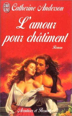 L'amour pour châtiment de Catherine Anderson Am00010