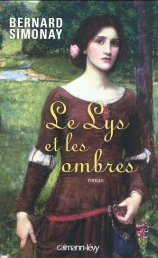 LE LYS ET LES OMBRES de Bernard Simonay 11831110