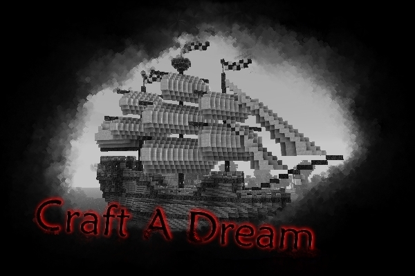 Craft dream
