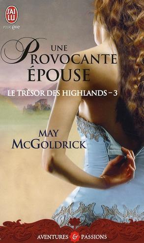 Le trésor des Highlands, tome 3: Une provocante épouse de May McGoldrick 28235410