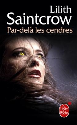 valentine - Une aventure de Danny Valentine  - T2 : Par delà les cendres - Lilith Saintcrow 97822512