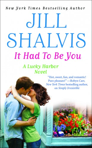 Lucky Harbor - Tome 7 : It had to be you de Jill Shalvis  It-had10