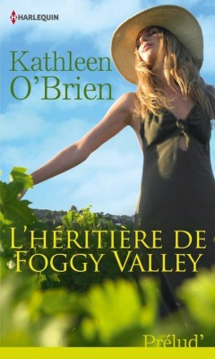 L'héritière de Foggy Valley de Kathleen O'Brien L-heri10