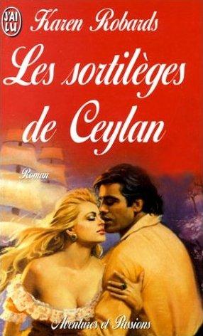 Les sortilèges de Ceylan de Karen Robards Le_sor10