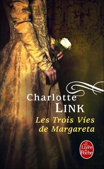 Les trois vies de Margareta - Charlotte Link Link10