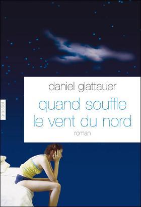 Quand souffle le vent du nord - Daniel Glattauer Quands11