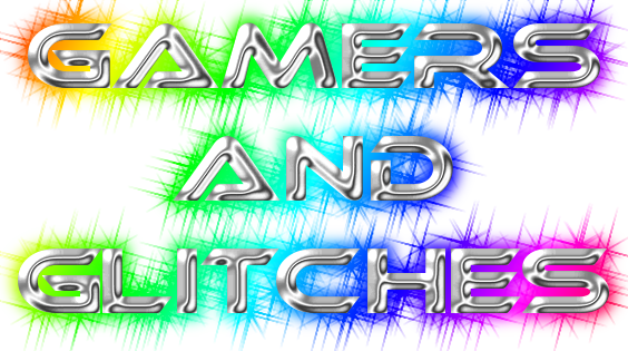 Gamers and Glitches