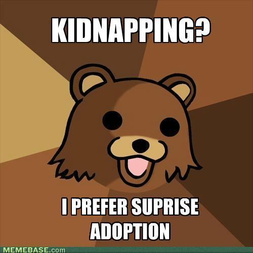 Hurr Durr durrrr forever alone Kidnap10