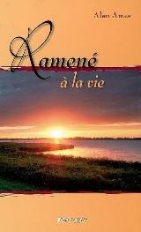 """""""Ramené à la vie"""" de Alan Ames. Ramenl10"""