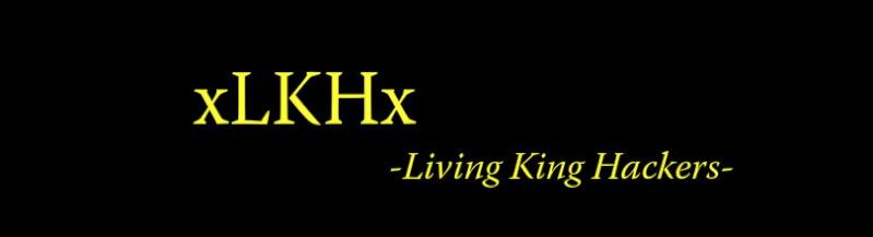 xLKHx Living King Hackers