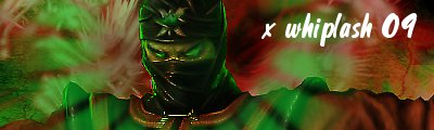x whiplash 09's graphics  Ermac10