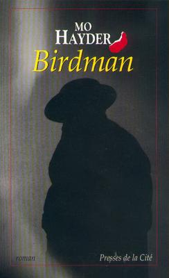 JACK CAFFERY (Tome 1) BIRDMAN de Mo Hayder 97822510
