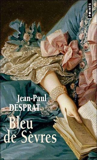 BLEU DE SÈVRES (Tome 1) de Jean-Paul Desprat Bleu_d10