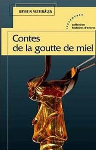 [Vesterälen, Krystin] Contes de la goutte de miel Contes11