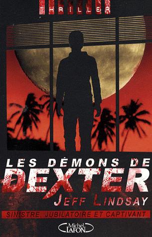 DEXTER (Tome 3) LES DÉMONS DE DEXTER de Jeff Lindsay Cover16