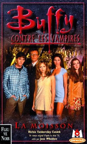 [Tankersley Cusick, Richie] Buffy contre les vampires - Tome 1: La moisson Cover57