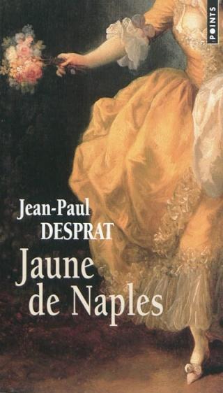 BLEU DE SÈVRES (Tome 2) JAUNE DE NAPLES de Jean-Paul Desprat Jaune_10