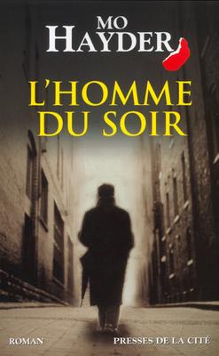JACK CAFFERY (Tome 2) L'HOMME DU SOIR de Mo Hayder L_homm10