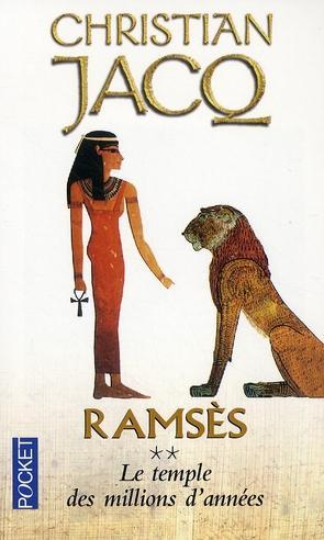 RAMSÈS (Tome 2) LE TEMPLE DES MILLIONS D'ANNÉES de Christian Jacq Le_tem10