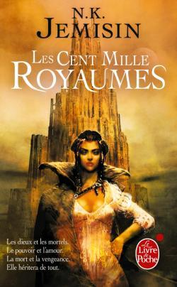 [Jemisin, N. K.] La trilogie de l'Héritage - Tome 1: Les cent mille royaumes Les_ce11