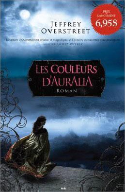 [Overstreet, Jeffrey] Le fil d'Auralia - Tome 1: Les couleurs d'Auralia Les_co11