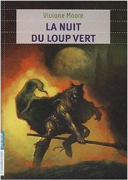 [Moore, Viviane] Au temps des noirs fléaux - Tome 2: La Nuit Du Loup Vert Nuitlo10