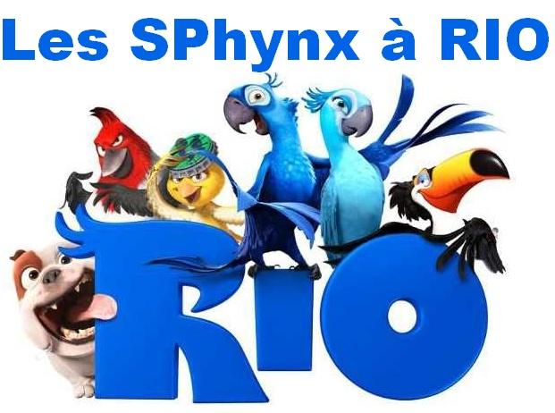 Les SPhynx à RIO