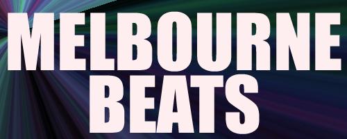 Melbournes Beats