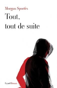 TOUT, TOUT DE SUITE de Morgan Sportès Couv4812