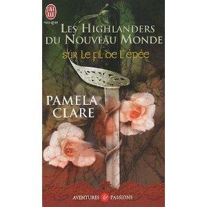 [Clare, Pamela] Les Highlanders du Nouveau Monde - tome 1 : Sur le fil de l'épée 51ppvx10