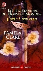 [Clare, Pamela] Les Highlanders du Nouveau Monde - tome 2 : Fidèle à son clan Images11