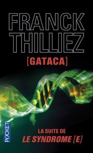 THILLIEZ Franck - Gataca Gataca10