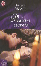 Plaisirs secrets de Bertrice Small 11250310