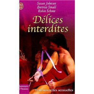 Délices Interdites - nouvelles de Susan Johnson, Beatrice Small et Robin Schone 51sgfd11