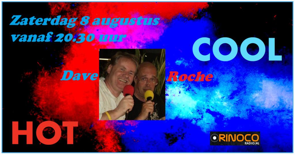Zat. 8-8:The Hot & Cool show met Dave & Roche Hot__c10
