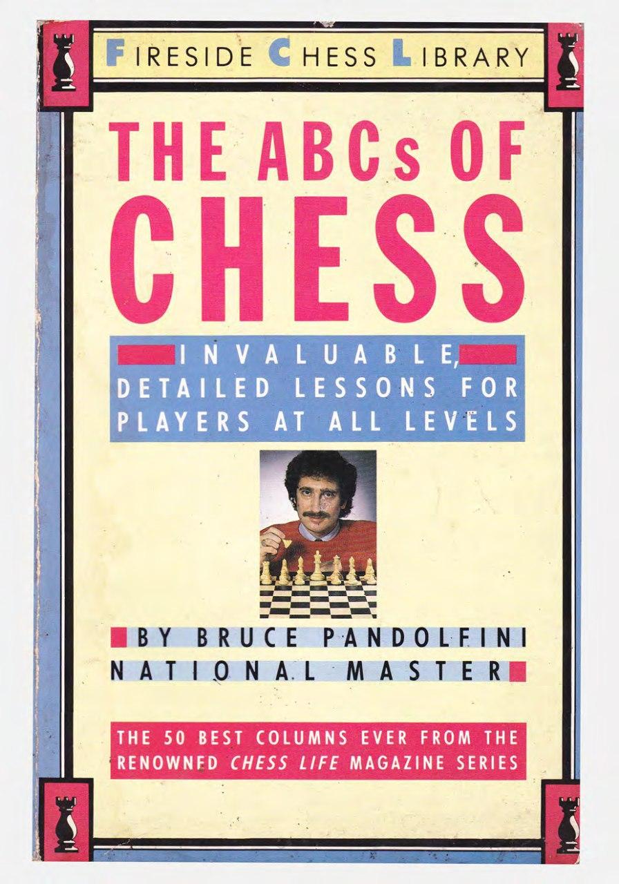 The ABCs of chess Book by Bruce Pandolfini  PDf. Img_2071