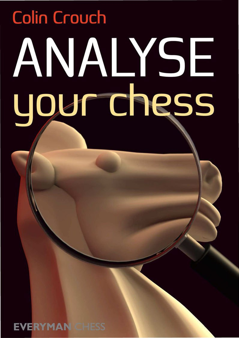 Colin Crouch_Analyse Your Chess (PDF+PGN) Img_2082