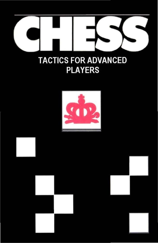 Chess Tactics for Advanced Players by Yuri Averbakh  PDf: htt Img_2184