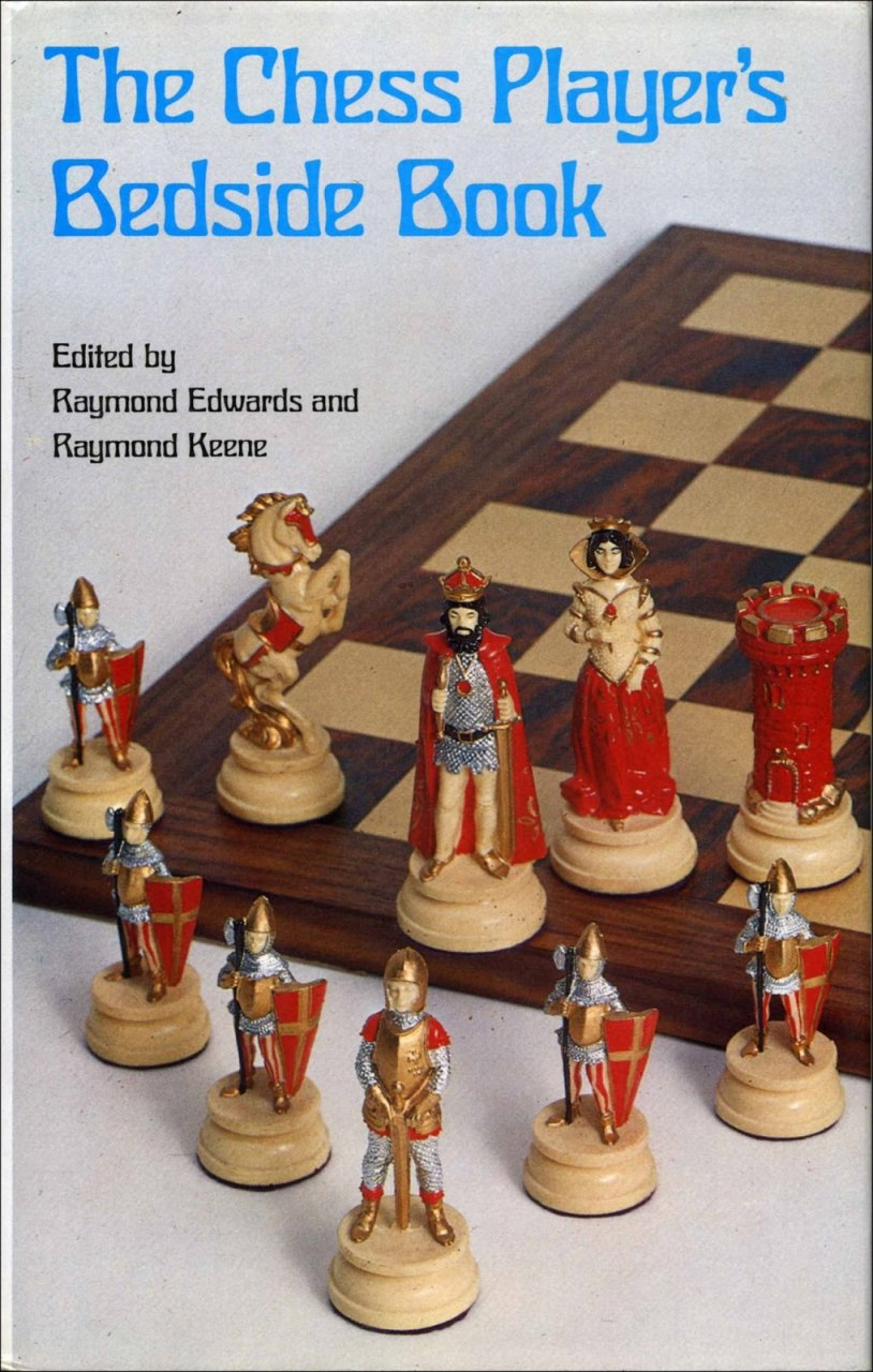 Chess Player's Bedside Book [Raymond Keene, Raymond Edwards] Img_2214